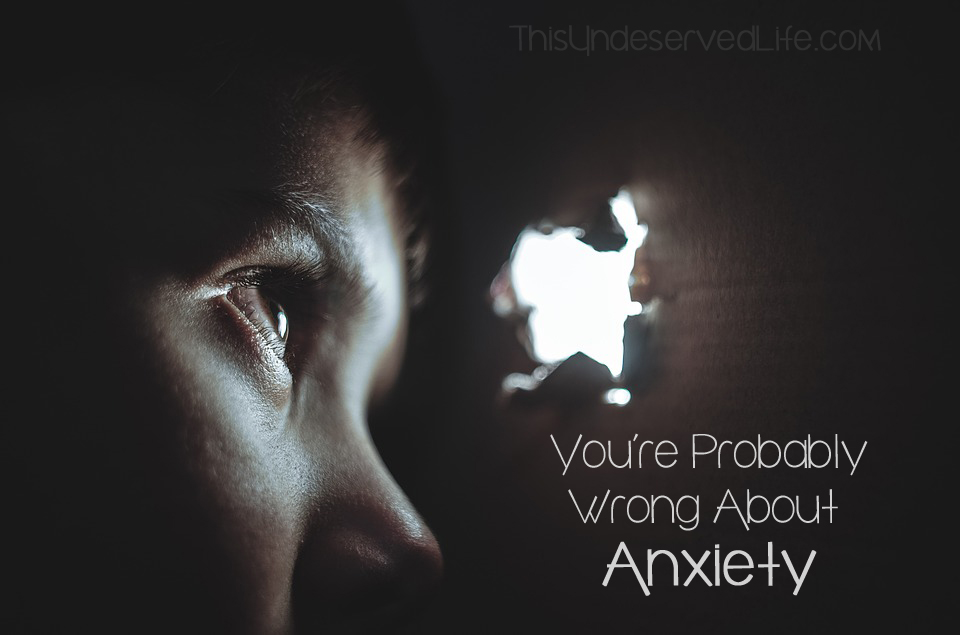 You're Probably Wrong About Anxiety